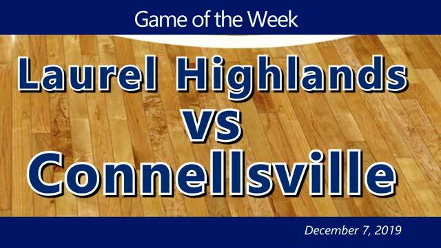 VIDEO: BOYS GAME OF THE WEEK — Laurel Highlands vs Connellsville