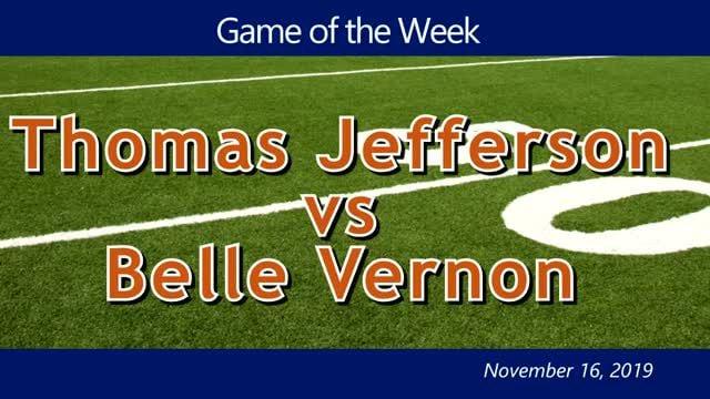 VIDEO: GAME OF THE WEEK — Thomas Jefferson vs Belle Vernon