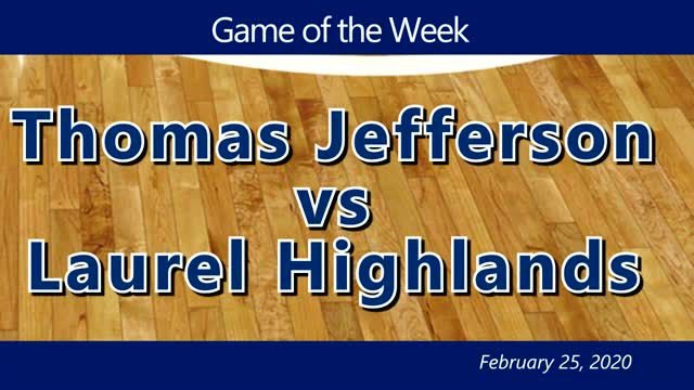 VIDEO: GAME OF THE WEEK — Thomas Jefferson vs Laurel Highlands