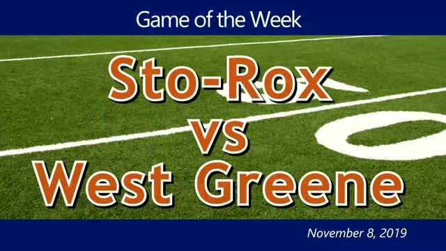 VIDEO: GAME OF THE WEEK —  Sto-Rox vs West Greene