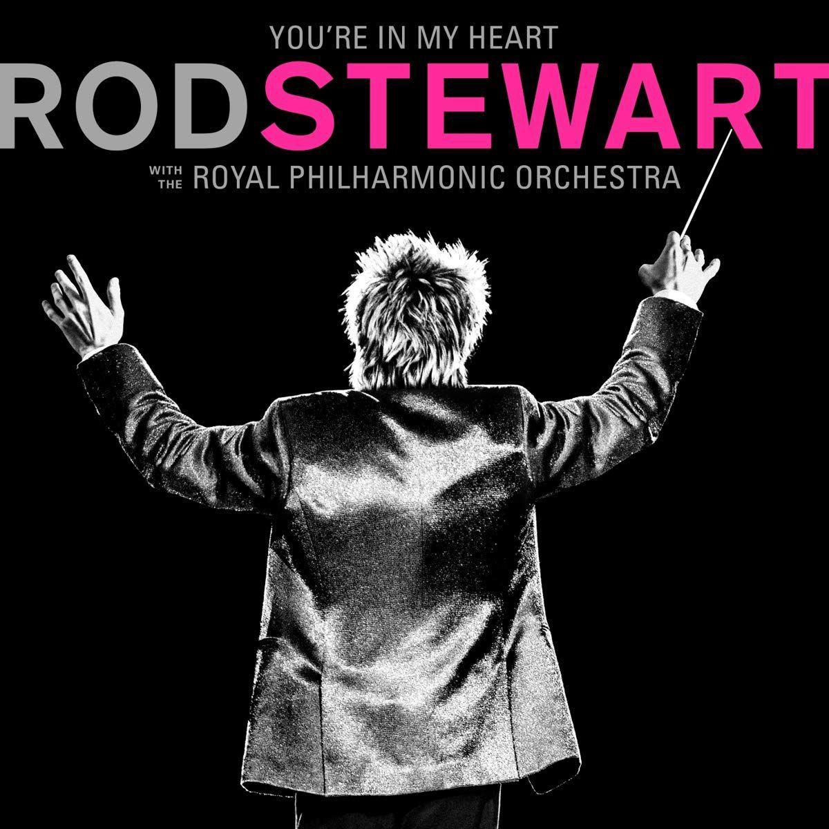 Music review: Rod Stewart - 'You're in My Heart: Rod Stewart with the Royal Philharmonic Orchestra'