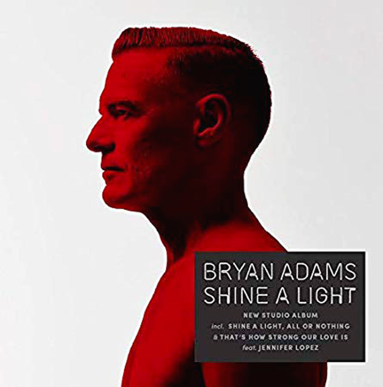 Music review: Bryan Adams - 'Shine a Light'