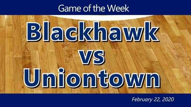 VIDEO: GAME OF THE WEEK —  Blackhawk vs Uniontown