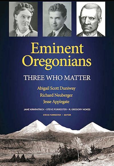 """""""Eminent Oregonians"""""""