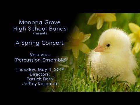 Monona Grove High School Spring Band Concert: 5/4/17 Vesuvius (Percussion Ensemble)