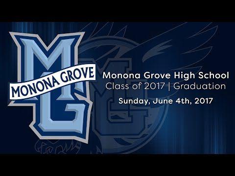 Monona Grove Commencement Ceremony 6/4/17