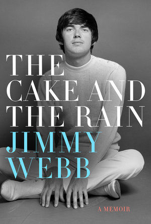 Jimmy Webb book The Cake and the Rain