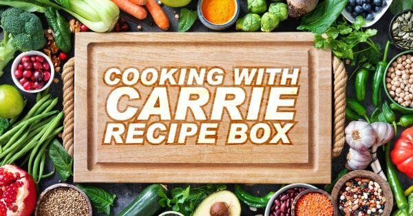 Cooking With Carrie