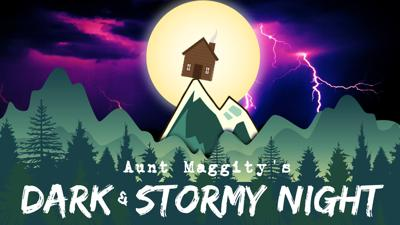 Aunt Maggity's Dark and Stormy Night