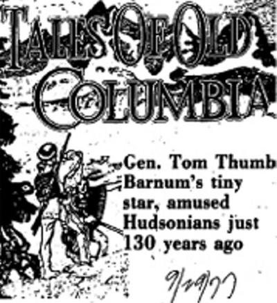 From Sept. 29, 1977: Gen. Tom Thumb, Barnum's tiny star, amused Hudsonians just 130 years ago