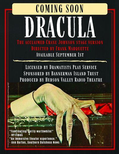 Hudson Valley Radio Theatre, presents DRACULA