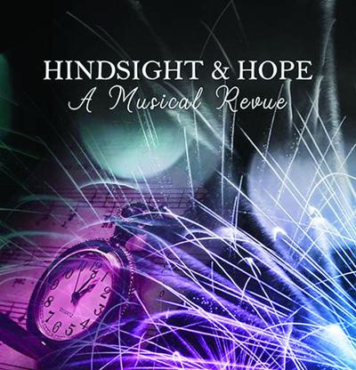 Hindsight & Hope