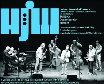 Concert To Benefit The Hudson Jazz Workshop Scholarship Fund