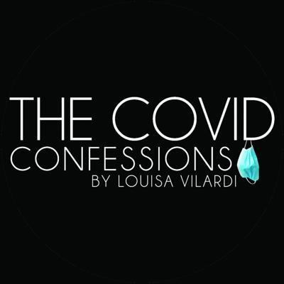 The Covid Confessions