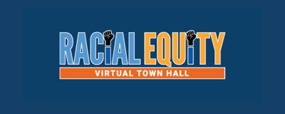 Racial Equity Town Hall