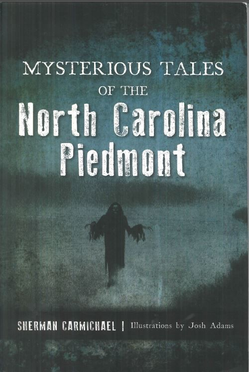 Mysterious Tales of the North Carolina Piedmont.JPG