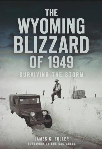 New Book: The Wyoming Blizzard of 1949: Surviving the Storm
