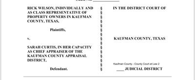 Rick Wilson files suit against Kaufman County Appraisal District