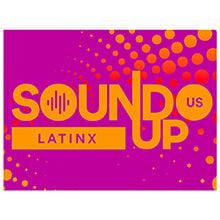 SoundUp Latinx 220