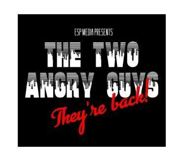 Two Angry Guys