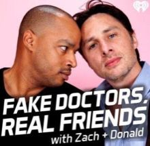 Fake Doctors Real Friends220