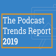 podcast trends report220