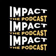ImpactPodcast220