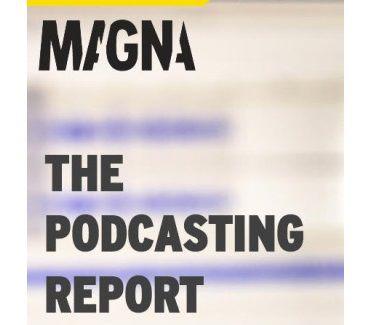 Magna Podcasting Report