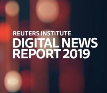 Reuters Digital News Report 2019