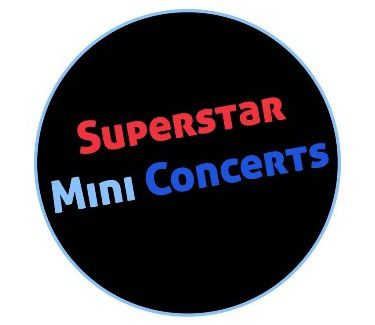 Superstar Mini Concert Series