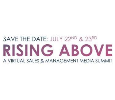 Rising Above: A Virtual Sales & Management Summit