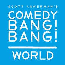 Comedy Bang Bang World 220