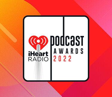 iHeart Podcast Awards 2022  375
