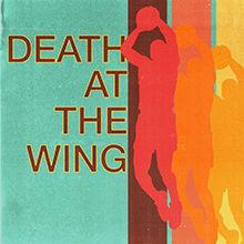 Death at the Wing Logo 220