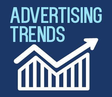 Advertising Trends