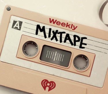 Your Weekly Mixtape' Refreshes Mondays On iHeartRadio  | Story