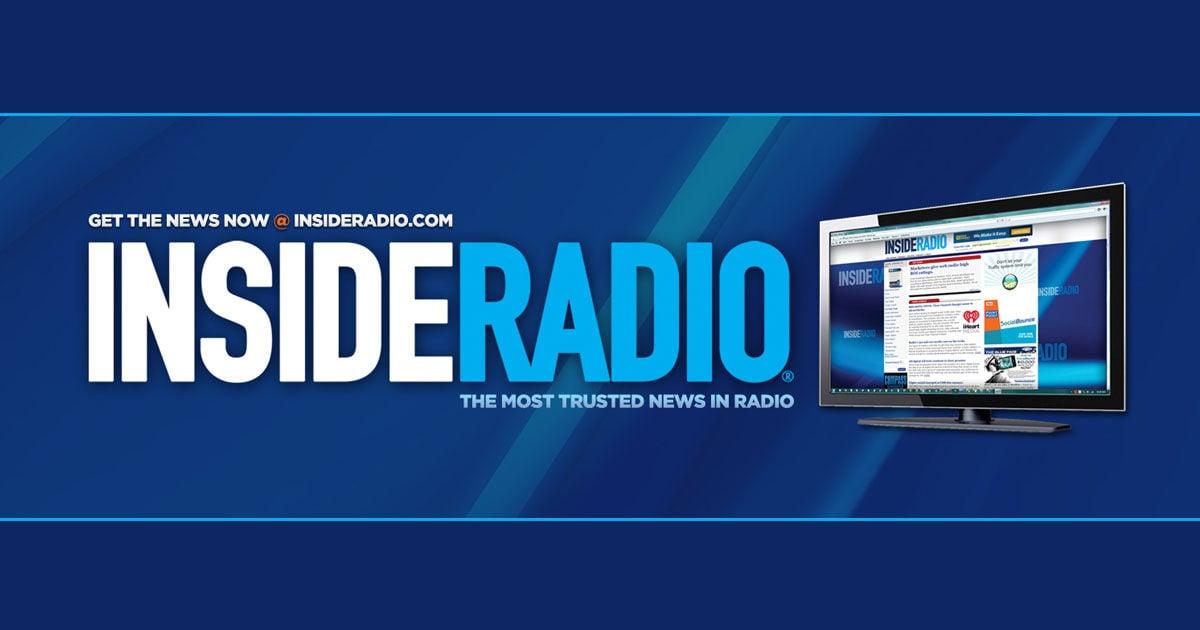 insideradio com | The Most Trusted News in Radio