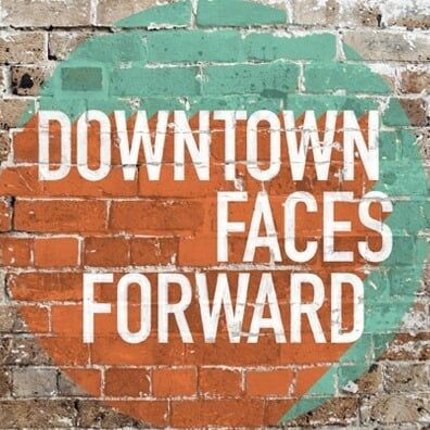 Downtown Faces Forward