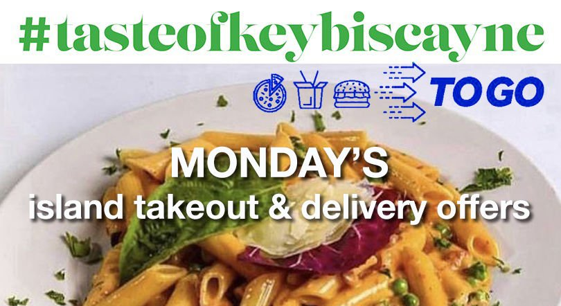 #tastofkeybicayne-to-go Monday deals and selection.jpg