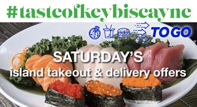 #tastofkeybicayne-to-go Saturday deals and selection.jpg