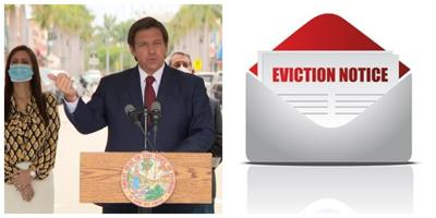 DeSantis extends ban on evictions and foreclosures.