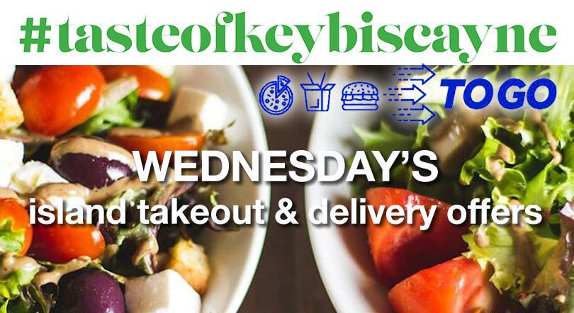 #tastofkeybicayne-to-go Wednesday deals and selection.jpg
