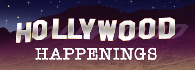 Hollywood Happenings