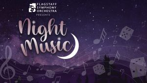 'Night Music': Another chapter of Flagstaff Symphony Orchestra