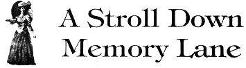 A Stroll Down Memory Lane.jpg