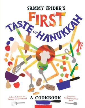 'Sammy Spider's First Taste of Hanukkah: A Cookbook'