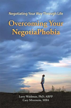 """""""Overcoming Your NegotiaPhobia"""""""