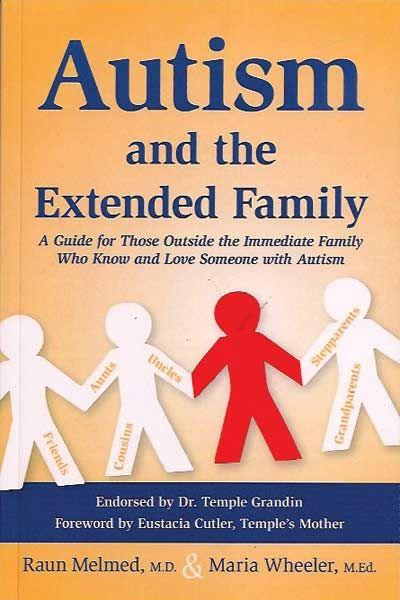 """""""Autism and the Extended Family:"""