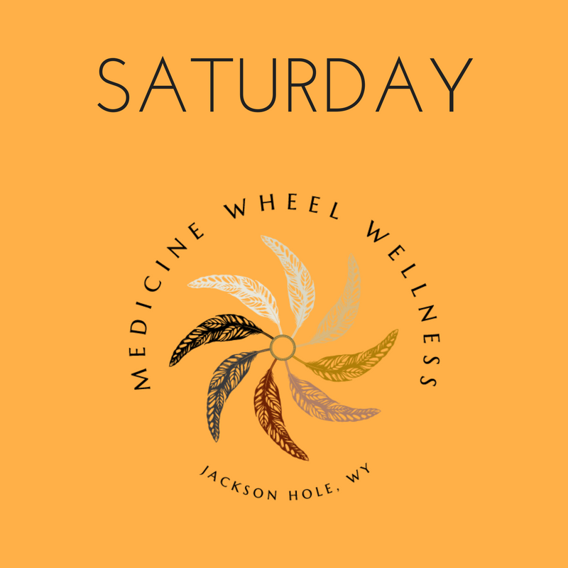 Saturday at Medicine Wheel Wellness