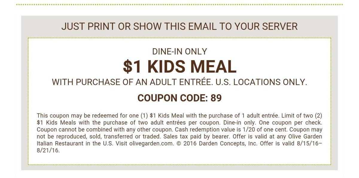 Olive garden 1 kids 39 meals coupon included save a lot for Garage appeal coupon code